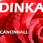 Canonball by Dinka