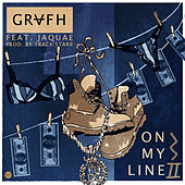 On My Line 2.0 - Single by Grafh
