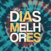 Dias Melhores (KVSH & FLOW Remix) by Jota Quest