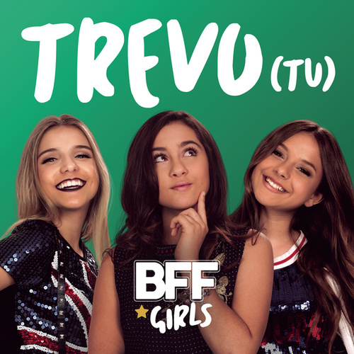 Trevo (Tu) de BFF Girls