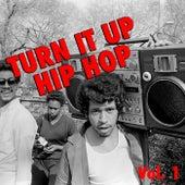 Turn it Up Hip Hop, vol. 1 de Various Artists