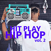 Hit Play Hip Hop, vol. 2 von Various Artists