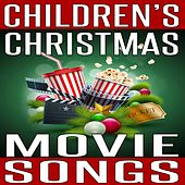 Childrens Christmas Movie Songs by Various Artists