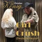 Girl Crush (Deutsche Version) by Christian König