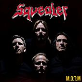 M:O:T:M (Single Edit) by Squealer