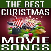 The Best Christmas Movie Songs by Various Artists