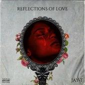 Reflections of Love de Jay T