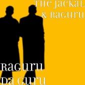 Raguru da Guru by Jackal