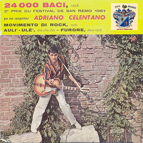 24,000 Baci by Adriano Celentano