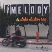The Melody von Deke Dickerson
