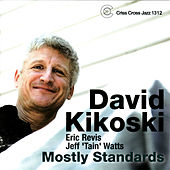 Mostly Standards de David Kikoski