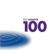 100 Best Adagios (US digital version) by Various Artists