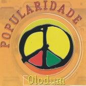 Popularidade by Olodum