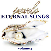 Pearls - Eternal Songs Volume 3 by Various Artists