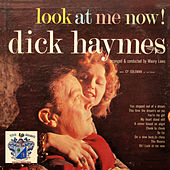 Look at Me Now de Dick Haymes