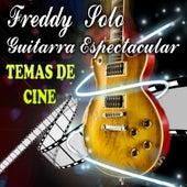 Guitarra Espectacular Temas de Cine by Fredy Solo