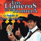 La Tragedia de Juan Fernández de Los Llaneros De La Frontera
