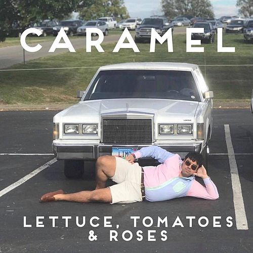 Lettuce, Tomatoes & Roses by Caramel