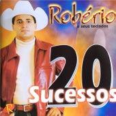 20 Sucessos de Robério e Seus Teclados