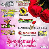 Simplemente Romantico, Vol. 4 by Various Artists