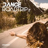 Dance Roadtrip 2 - EP de Various Artists