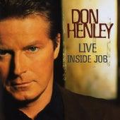 Inside Job (Live) de Don Henley