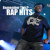 Remember This? Rap Hits von Various Artists