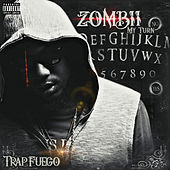 Z O M B I I de Trap Fuego
