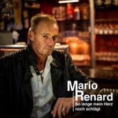 So lange mein Herz noch schlägt (Fox Renard Mix) by Mario Renard