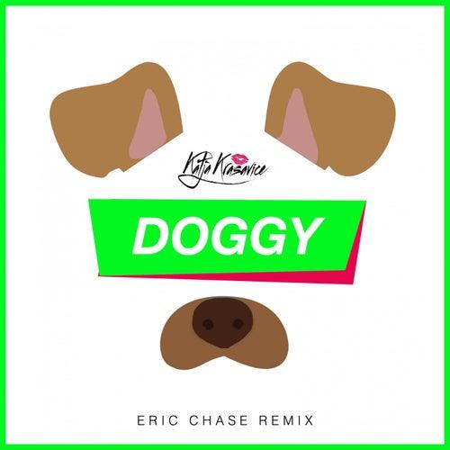 Doggy (Eric Chase Remix) von Katja Krasavice
