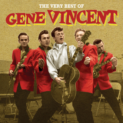 The Very Best Of Gene Vincent by Gene Vincent