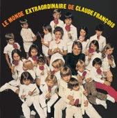 Le monde extraordinaire de Claude François by Claude François