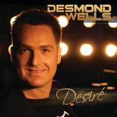 Desire by Desmond Wells