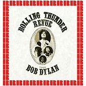 The Rolling Thunder Revue, Palace Theater Waterbury, Ct. Nov 11th, 1975 (Hd Remastered Edition) de Bob Dylan