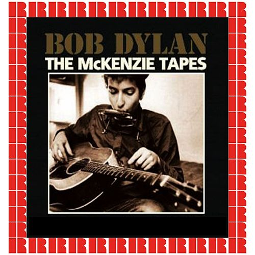 The Home Of Eve And Mac McKenzie, New York City, NY (Hd Remastered Edition) di Bob Dylan