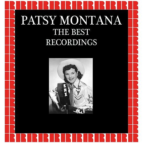 The Best Recordings (Hd Remastered Edition) by Patsy Montana