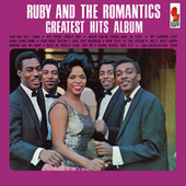 Greatest Hits Album by Ruby And The Romantics