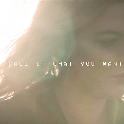 Call It What You Want de Julia Sheer