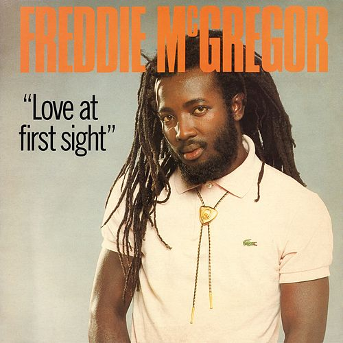 Love at First Sight de Freddie McGregor
