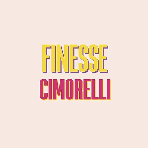 Finesse by Cimorelli