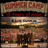 Fifteen Years of moe. - Summer Camp Music Festival Live Sampler by moe.