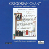 Gregorian Chant: Sunday Vespers, Benediction & Compline de The Monks of Quarr Abbey