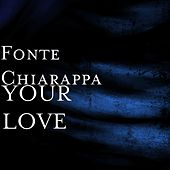 Your love di Fonte Chiarappa