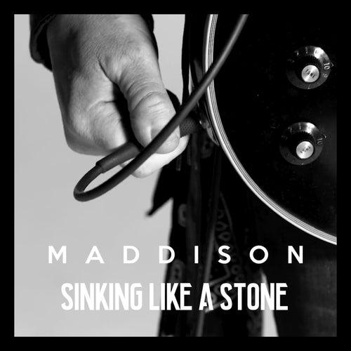 Sinking Like a Stone by Maddison
