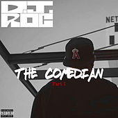 The Comedian, Pt. 1 de DJ Roc