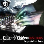 Busy Digits: The Production Album by Diligent Fingers
