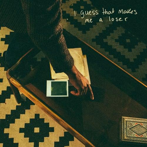 I Guess That Makes Me a Loser by Jalen N'Gonda