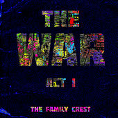The War: Act I by The Family Crest