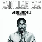#Freemeekmill by Kadillak Kaz
