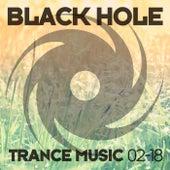 Black Hole Trance Music 02-18 von Various Artists